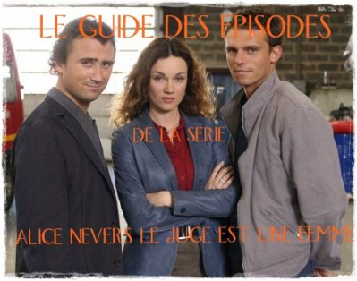 LE GUIDE DES EPISODES